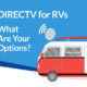 DIRECTV for RVs- What Are My Options? How Does Mobile Satellite TV Work?
