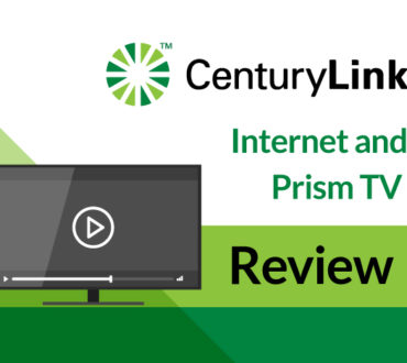 CenturyLink Internet and Prism TV – Complete, Unfiltered Review for 2019