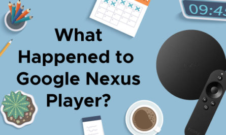 What Happened to Google Nexus Player
