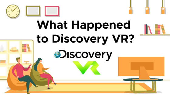What Happened to Discovery VR?